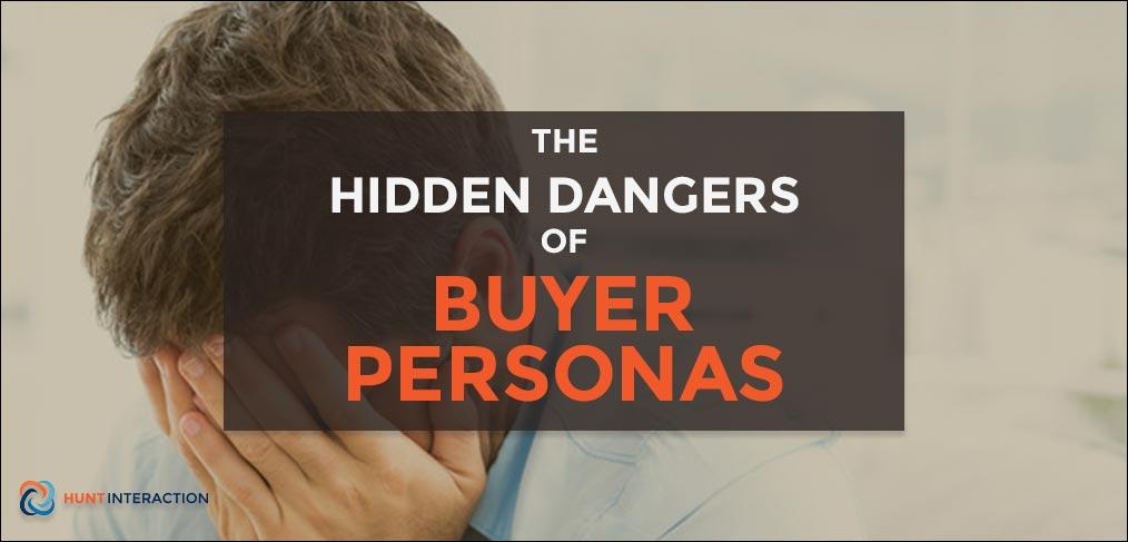 Hidden-Dangers-of-Buyer-Personas