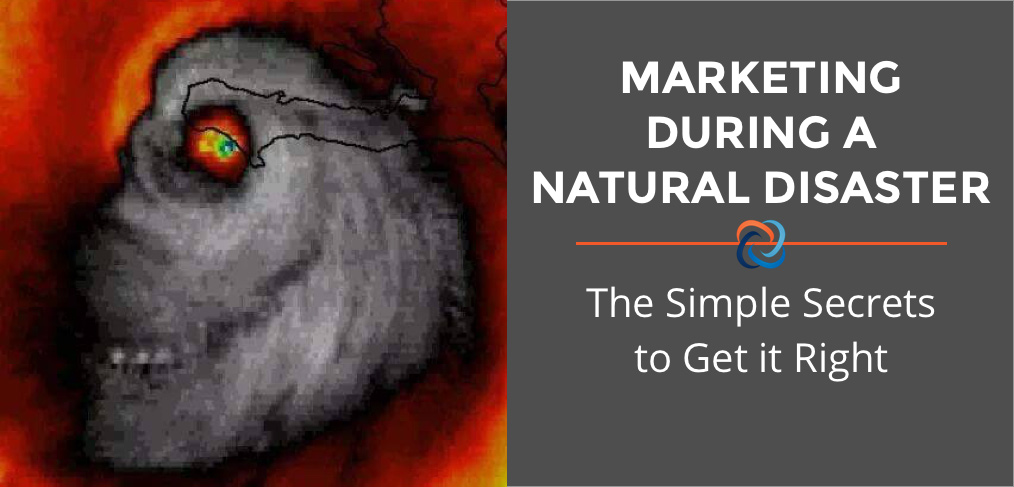 Marketing During a Natural Disaster